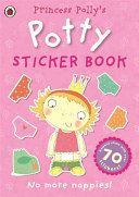Princess Polly s Potty Sticker Activity Book Book