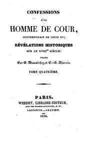 Confessions d'un homme de cour: Volumes4à5