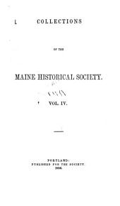 Collections of the Maine Historical Society: Volume 4