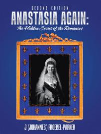 Anastasia Again  The Hidden Secret Of The Romanovs