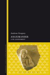 Anaximander: A Re-assessment