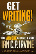 Get Writing  How ANYONE Can Write a Novel  PDF