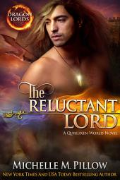 The Reluctant Lord: Dragon-Shifter Romance: Dragon Lords #7