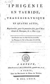 Iphigénie en Tauride: tragédie-lyrique en quatre actes