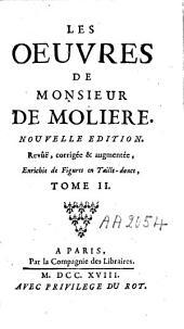 Les oeuvres de Monsieur de Molière: Volume2