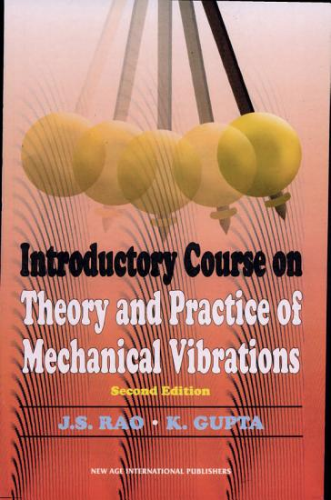 Introductory Course on Theory and Practice of Mechanical Vibrations PDF