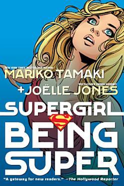 Supergirl  Being Super PDF