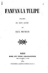 Fanfan la tulipe: drame en sept actes