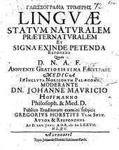 Glōssographia trimerēs, linguae statum naturalem, praeternaturalem et signa ex inde petenda exponens