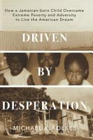 Driven by Desperation PDF