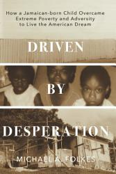 Driven By Desperation Book PDF