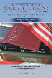 In Defense Of The Constitution Ending America S Occupation Book PDF