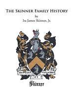 The Skinner Family History