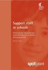 Support Staff in Schools: Promoting the emotional and social development of children and young people