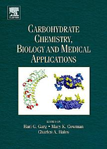 Carbohydrate Chemistry  Biology and Medical Applications