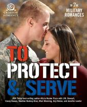 To Protect & Serve: 7 Military Romances