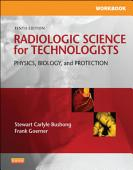Workbook For Radiologic Science For Technologists E Book