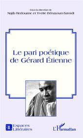 Le pari poétique de Gérard Etienne