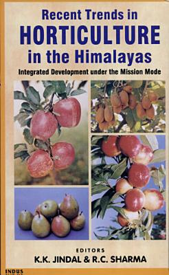 Recent Trends in Horticulture in the Himalayas