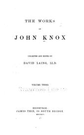 The Works of John Knox: Volume 3