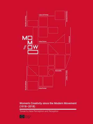 Women s Creativity since the Modern Movement  1918 2018