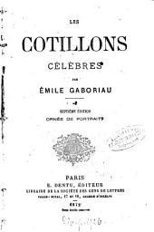 Les cotillons célèbres: Par Émile Gaboriau, Volume2
