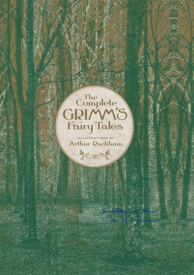 The Complete Grimm s Fairy Tales PDF