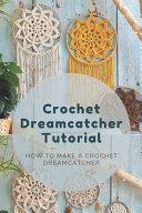 Crochet Dreamcatcher Tutorial PDF