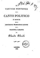 Al venturo pontefice. Canto politico in morte della Contessa Marianna Giusti, nata Marchesa Saibante