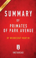 SUMMARY OF PRIMATES OF PARK AVENUE Book
