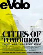 Cities of Tomorrow: Envisioning the Future of Urban Habitat