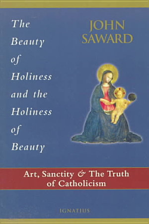 The Beauty of Holiness and the Holiness of Beauty PDF