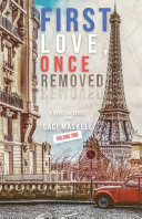 First Love, Once Removed Volume One