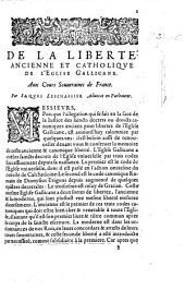De la liberté ancienne et catholique [sic, for canonique] de l'Église Gallicane