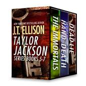 J.T. Ellison Taylor Jackson Series Books 5-7: The Immortals\So Close the Hand of Death\Where All the Dead Lie
