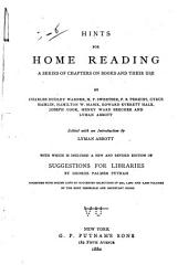 Hints for Home Reading: A Series of Chapters on Books and Their Use
