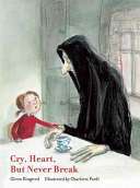 Download Cry Heart  But Never Break Book