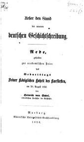 Ueber den Stand der neueren deutschen Geschichtschreibung
