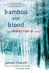 Bamboo and Blood: An Inspector O Novel