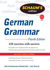 Schaum's Outline of German Grammar, 4ed: Edition 4