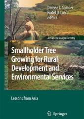 Smallholder Tree Growing for Rural Development and Environmental Services: Lessons from Asia