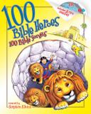 100 Bible Heroes  100 Bible Songs