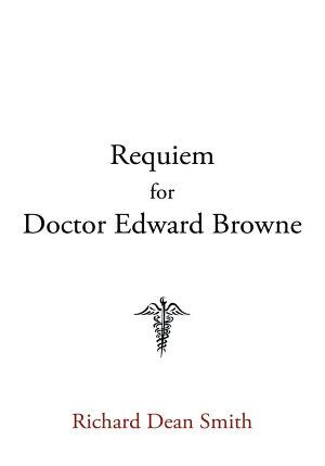 Requiem for Doctor Edward Browne PDF
