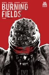 Burning Fields #3 (of 8): Volume 3