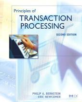 Principles of Transaction Processing: Edition 2