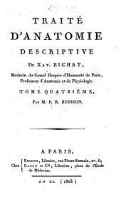 Traité d'anatomie descriptive. (Tom. 3 terminé et publ. par M.-F.-R. Buisson; tom. 4 par M.-F.-R. Buisson; tom. 5 par P.-J. Roux).
