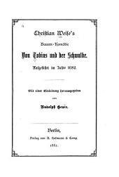 Bauern-Komödie von Tobias und der Schwalbe: Aufgeführt im Jahre 1682
