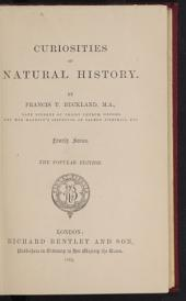 Curiosities of Natural History: fourth series