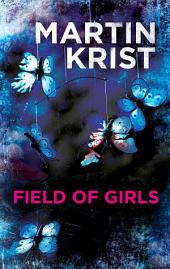 Field of Girls: A gripping thriller for fans of Jo Nesbo and Henning Mankell