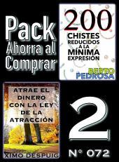 Pack Ahorra al Comprar 2 (Nº 072): Atrae el dinero con la ley de la atracción & 200 Chistes reducidos a la mínima expresión